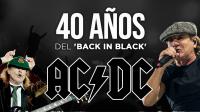 Especiales Radioacktiva: Los 40 años del 'Back In Black' de AC/DC