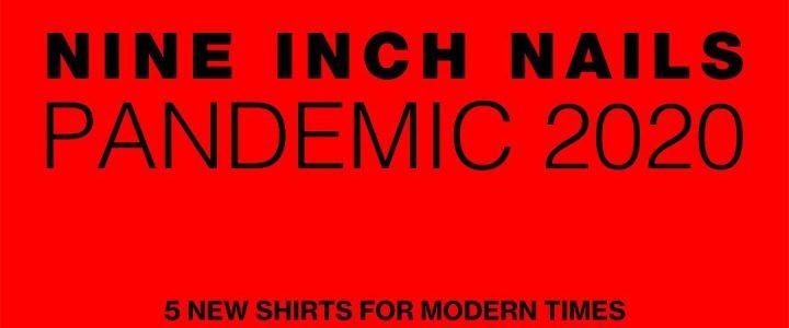 Nine Inch Nails lanza su colección de camisetas 'Pandemic 2020'